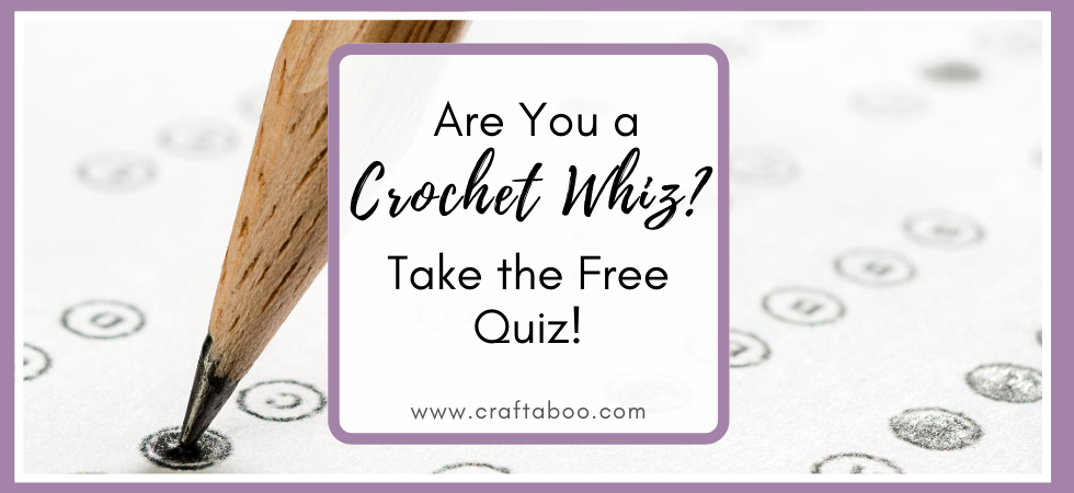 General Knowledge Crochet Quiz - www.craftaboo.com